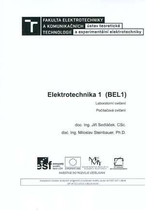 Sedláček, Steinbauer: Elektrotechnika 1 (BEL 1). Laboratorní cvičení, počítačová cvičení
