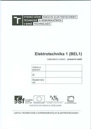 Sedláček: Elektrotechnika 1.(BEL1)  Laboratorní cvičení - pracovní sešit