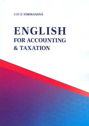 Formanová Lucie: English for Accounting & Taxation