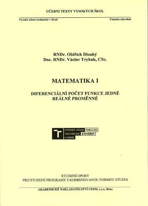 Dlouhý: Matematika I. - Diferenciální počet funkce jedné reálné proměnné