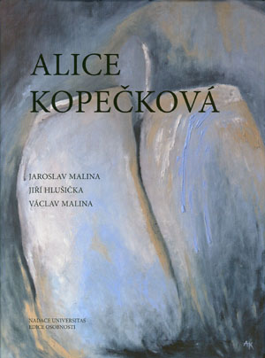 Malina J., Hlušička J., Malina V.: Alice Kopečková