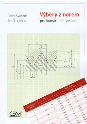 Svoboda P., Brandejs J.: Výběry z norem pro konstrukční cvičení