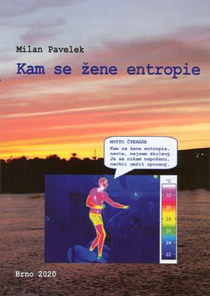 Pavelek Milan: Kam se žene entropie