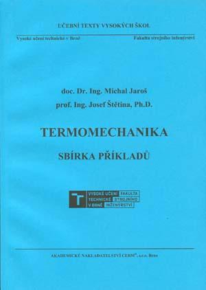Jaroš M., Štětina J.: Termomechanika - sbírka příkladů