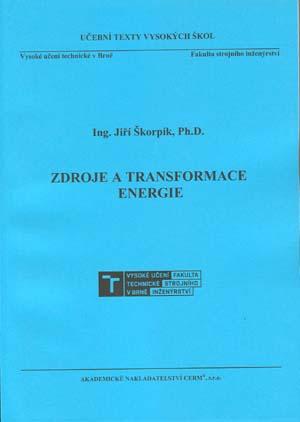 Škorpík Jiří: Zdroje a transformace energie