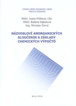 Pilátová, Kábelová, Černý: Názvosloví anorganických sloučenin a základy chemických výpočtů
