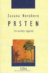 Nováková Zuzana: Prsten - tři knížky legend