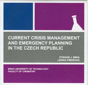 Mika O., Fišerová L.: Current Crisis Management and Emergency Planning in the Czech Republic