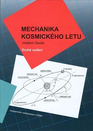 Daněk Vladimír: Mechanika kosmického letu