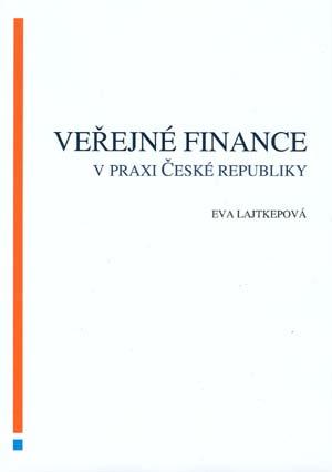 Lajtkepová Eva: Veřejné finance v praxi České republiky