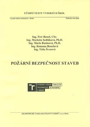 Beneš P. a kol.: Požární bezpečnost staveb