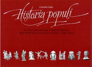 Čapka František: Historia populi