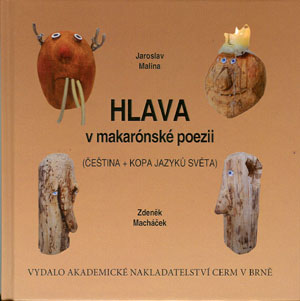 Malina J., Macháček Z.: Hlava v makarónské poezii