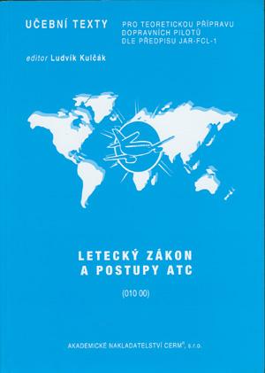 Dvořák, Chlebek: Letecký zákon a postupy ATC