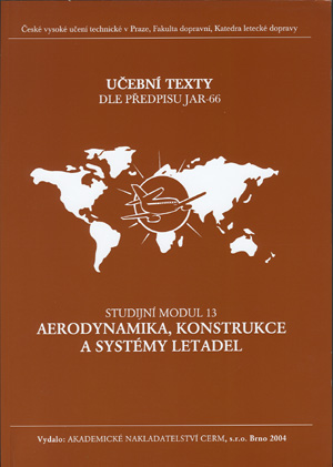 Slavík a kol.: Aerodynamika, konstrukce a systémy letadel