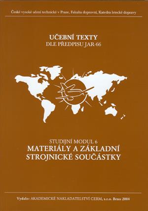 Beňo a kol.: Materiály a základní strojnické součástky