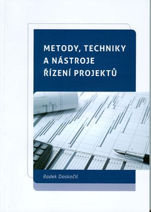 Doskočil Radek: Metody, techniky a nástroje řízení projektů