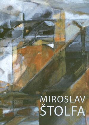 Hlušička Jiří: Miroslav Štolfa