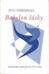 Odehnal Ivo: Babylon lásky