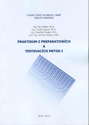Ptáček, Opravil, Šoukal, Havlica: Praktikum z preparativních a testovacích metod I