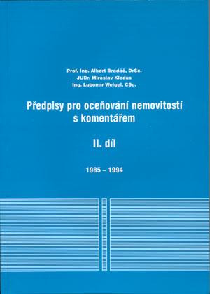 Bradáč, Kledus, Weigel: Předpisy pro oceňování nemovitostí s komentářem - díl II