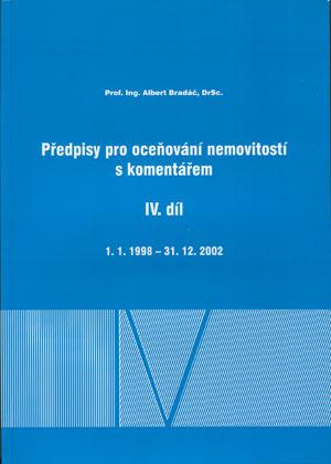 Bradáč, Kledus, Weigel: Předpisy pro oceňování nemovitostí s komentářem - díl IV