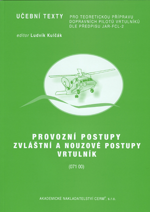 Schoř, Šustek: Provozní postupy, zvláštní a nouzové postupy - vrtulník