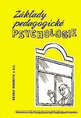 Kohoutek R. a kol.: Základy pedagogické psychologie