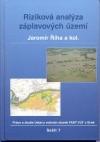 Říha J. a kol.: Riziková analýza záplavových území