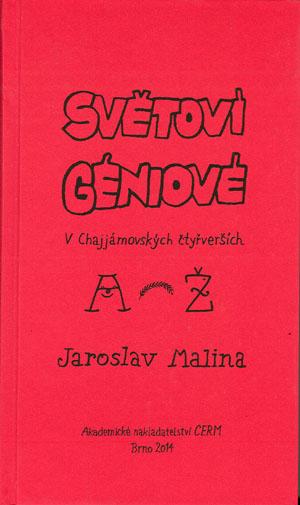 Malina Jaroslav: Světoví géniové v Chajjámovských čtyřverších (A-Ž)