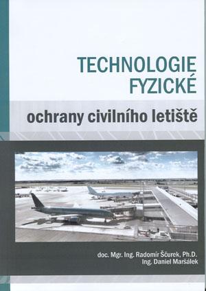Ščurek, Maršálek: Technologie fyzické ochrany civilního letiště
