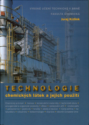 Kizlink Juraj:Technologie chemických látek a jejich použití
