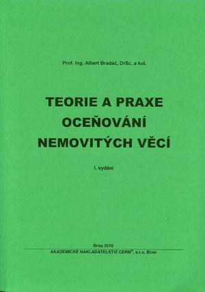 Bradáč Albert a kol.: Teorie a praxe oceňování nemovitých věcí
