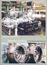 Kadrnožka Jaroslav: Tepelné turbíny a turbokompresory I -  základy teorie a výpočtů