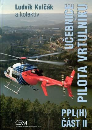 Kulčák L. a kol.: Učebnice pilota vrtulníku PPL(H), Část II
