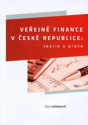 Lajtkepová Eva: Veřejné finance v České republice: teorie a praxe