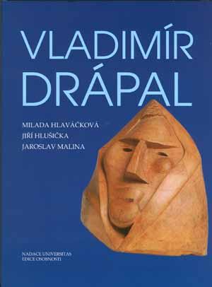 Hlaváčková M., Hlušička J., Malina J.: Vladimír Drápal