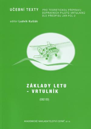 Petrásek: Základy letu - vrtulník