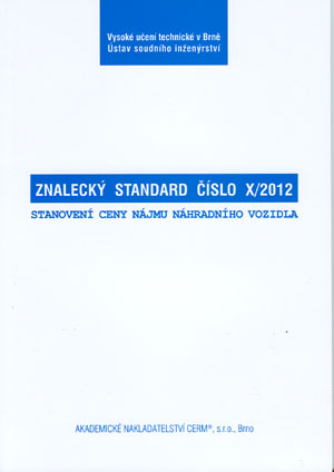 Libertín, Zeman, Kuře: Znalecký standard č. X/2012