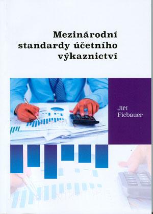 Ficbauer Jiří: Mezinárodní standardy účetního výkaznictví