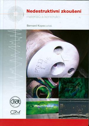 Kopec B. a kol.: Nedestruktivní zkoušení materiálů a konstrukcí (Nauka o materiálu IV)